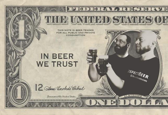 Alström Bros. In Beer We Trust.