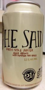 He Said (Baltic Porter)