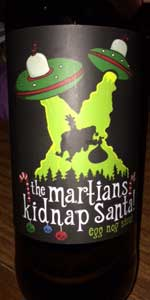 The Martians Kidnap Santa! (Egg Nog Stout)