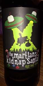 The Martians Kidnap Santa Egg Nog Stout Spring House Brewing