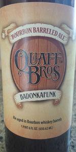 Quaff Bros Badonkafunk
