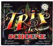 La Trip Des Schoune