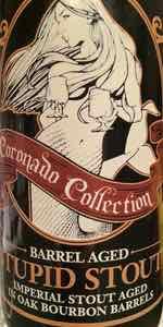 Stupid Stout - Bourbon Barrel Aged