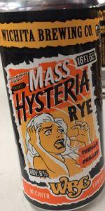 Mass Hysteria Rye