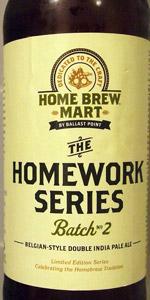 Homework Series # 2 - Belgian Style Double IPA