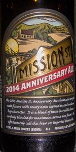 Mission St. Anniversary Ale 2014