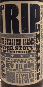 The Trip XIX (Taylor Shellfish Farms Oyster Stout)
