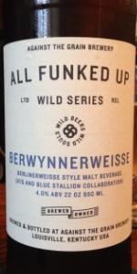 Against The Grain / Blue Stallion Brewing Co. BerwynnerWeisse