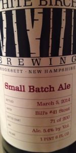 White Birch Small Batch Ale Bill's #41 Stout