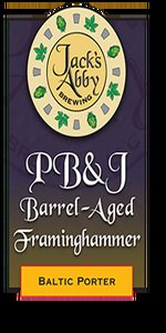 Peanut Butter & Jelly Barrel Aged Framinghammer