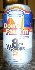 Dome Faux'm Throwback Cream Ale