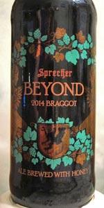Beyond Braggot