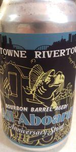 Bourbon Barrel Aged All Aboard Anniversary Stout