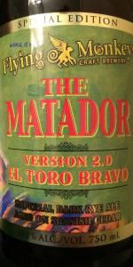 The Matador Version 2.0 El Toro Bravo