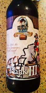Heavy Seas - Plank III