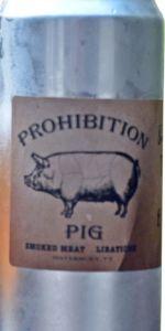 Prohibition Pig Bantam Double IPA