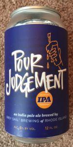 Pour Judgement IPA