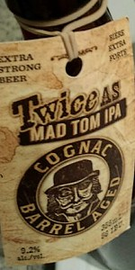 Twice As Mad Tom IPA (Cognac Barrel Aged)
