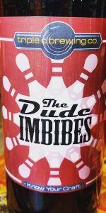 The Dude Imbibes (Rum Barrel-Aged)