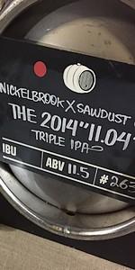 "Nickel Brook  / Sawdust City The 2014 ""11.05"""
