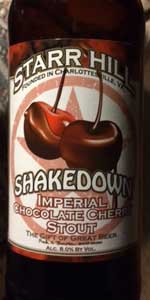 Shakedown Imperial Chocolate Cherry Stout