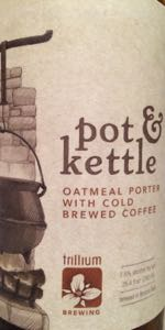 Pot & Kettle Oatmeal Porter with Cold Brewed Coffee