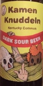 Kamen Knuddeln Kentucky Common Dark Sour Beer