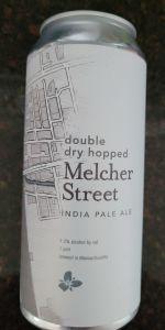 Double Dry Hopped Melcher Street