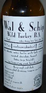Wal & Schip - Wild Turkey BA