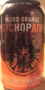 PsycHOPathy - Blood Orange | MadTree Brewing | BeerAdvocate