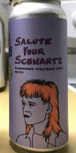 Salute Your Schwartz