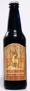 Dominion Millennium - Oak Aged