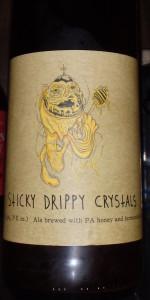 Sticky Drippy Crystals