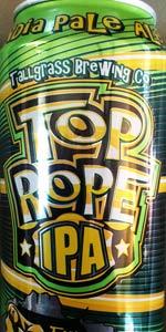 Top Rope IPA