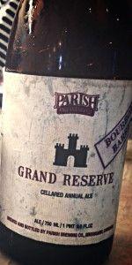 Grand Reserve - Bourbon Barrel-Aged