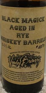 Black Magick (Rye Whiskey Barrels)