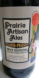 Prairie/TRVE Sour Red Farmhouse Ale