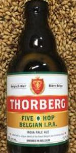 Thorberg Five Hop Belgian IPA