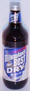 Milwaukee's Best Dry