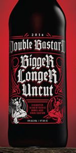 Double Bastard Bigger Longer Uncut