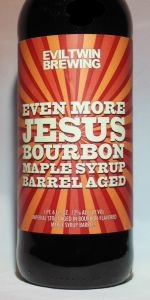 Even More Jesus - Bourbon Maple Syrup Barrel-Aged