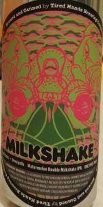 Double Milkshake IPA - Watermelon
