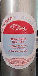 Broz Broz Day Day