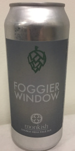 Foggier Window