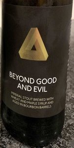 Beyond Good And Evil (Maple Syrup Barrel)