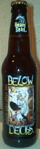 Heavy Seas - Below Decks (Barley Wine Style Ale)