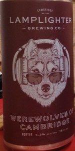 Werewolves Of Cambridge | Lamplighter Brewing Company