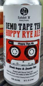 Demo Tape Ten: Hoppy Rye Ale