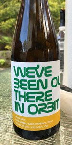 We've Been Out There In Orbit (Rum Barrel Aged)