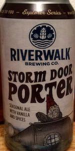 Storm Door Porter ... & Storm Door Porter | Riverwalk Brewing | BeerAdvocate